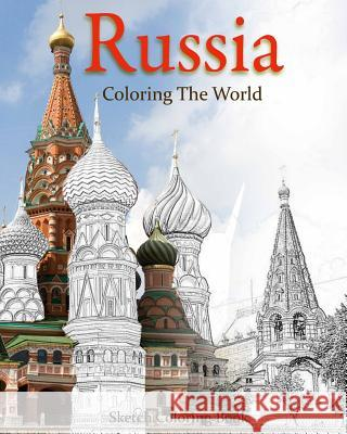 Russia Coloring the World: Sketch Coloring Book Anthony Hutzler 9781536977349