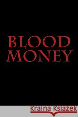 Blood Money Daniel Aguilar 9781536982299