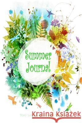 Summer Journal Mary Lou Brown Sandy Mahony 9781537330518