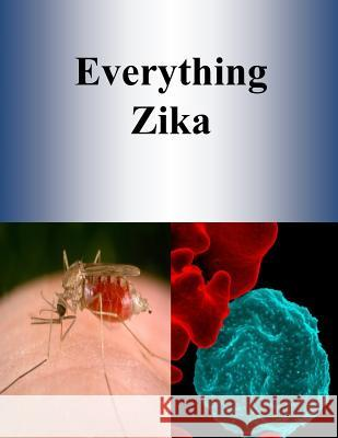 Everything Zika Penny Hill Press 9781537347394