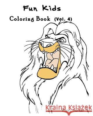Fun Kids: Coloring Book Series (Vol.4): Coloring Book Vicki Turner 9781537362526