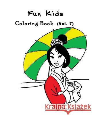 Fun Kids: Coloring Book Series (Vol.7): Coloring Book Vicki Turner 9781537362847