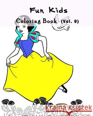 Fun Kids: Coloring Book Series (Vol.9): Coloring Book Vicki Turner 9781537363288