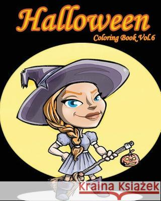 Halloween: Coloring Book Vol.6: Super Fun Fantasy Coloring Books for Kids and Adults Mimic Mock 9781537391182