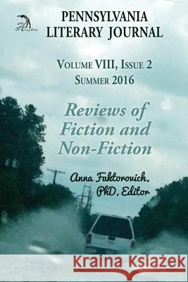 Reviews of Fiction and Non-Fiction: Issue 2: Summer 2016 Dr Anna Faktorovich 9781537418964