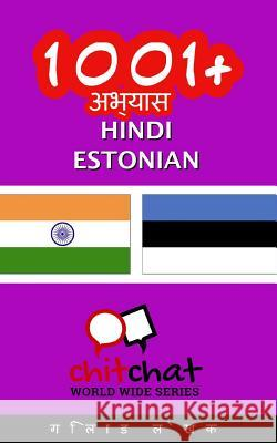 1001+ Exercises Hindi - Estonian Gilad Soffer 9781537503950