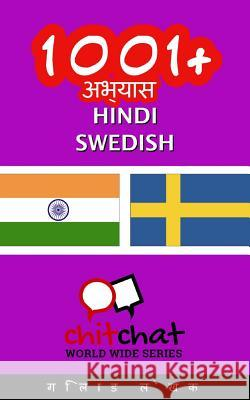 1001+ Exercises Hindi - Swedish Gilad Soffer 9781537504759
