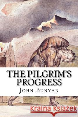 The Pilgrim's Progress John Bunyan 9781537528038