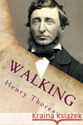 Walking Henry David Thoreau 9781537588018