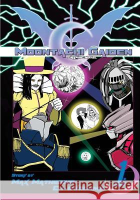Moontachi Gaiden: Graphic Novel Ch-2: The Five Demon Generals Max Mathesius Ardee Arollado 9781537732350
