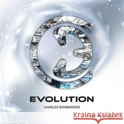 Evolution Charles Bombardier 9781537768632