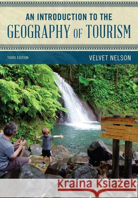 INTRO TO THE GEOGRAPHY OF TOURPB  9781538135174
