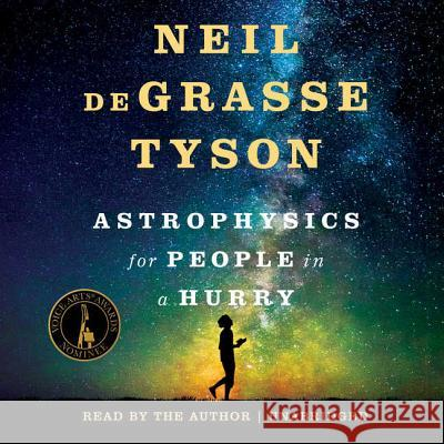 Astrophysics for People in a Hurry - audiobook Neil Degrasse Tyson 9781538408018