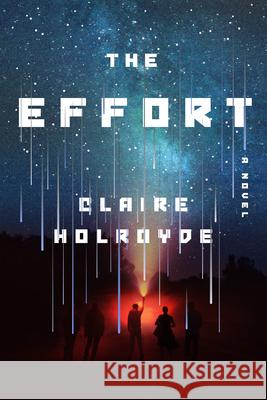 The Effort Claire Holroyde 9781538717615