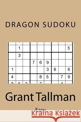Dragon Sudoku: Easy Grant Tallman 9781539136866