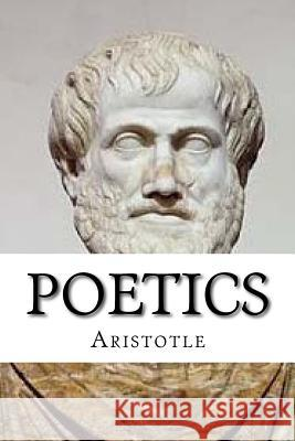 Poetics Aristotle 9781539191575