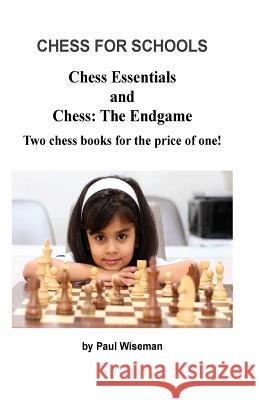 Chess for Schools MR P. a. Wiseman 9781539388760
