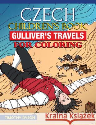 Czech Children's Book: Gulliver's Travels for Coloring Timothy Dyson 9781539471141