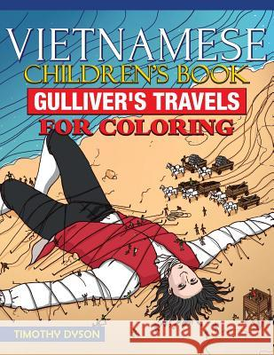 Vietnamese Children's Book: Gulliver's Travels for Coloring Timothy Dyson 9781539473749