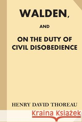 Walden, and on the Duty of Civil Disobedience (Fine Print) Henry David Thoreau 9781539622789