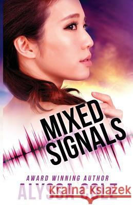 Mixed Signals Alyssa Cole 9781539712565 Createspace Independent Publishing Platform