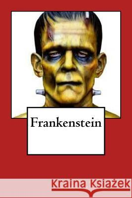 Frankenstein Mary Wollstonecraf G-Ph Ballin 9781539724681