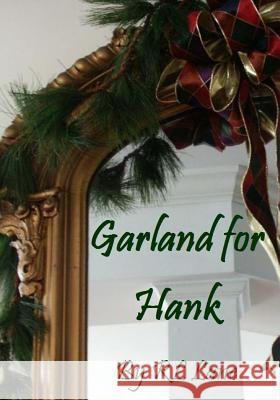 Garland for Hank Rl Lane Marthe Smith 9781539838760