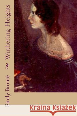 Wuthering Heights Emily Bronte G-Ph Ballin 9781539845362