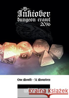 Inktober Dungeon Crawl 2016: One Month, 31 Monsters Wouter F. Goedkoop 9781539885405