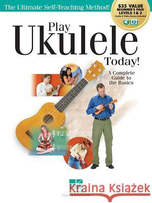 Play Ukulele Today! All-In-One Beginner's Pack: Includes Book 1, Book 2, Audio & Video Barrett Tagliarino John Nicholson 9781540052384 Hal Leonard Publishing Corporation