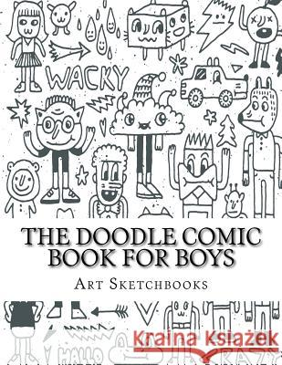 The Doodle Comic Book for Boys Art Journaling Sketchbooks 9781540475312