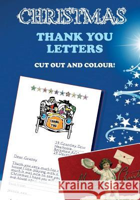 Christmas Thank You Letters: Cut Out and Colour Hugh Morrison 9781540504197