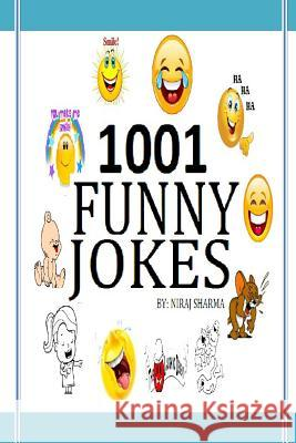 1001 Funny Jokes MR Niraj Sharma 9781540675231