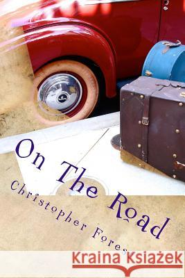 On the Road Christopher Forest 9781540806222