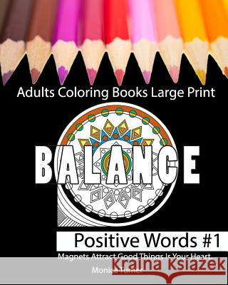 Adults Coloring Books Large Print: Adults Coloring Books Monica Turner 9781541088672
