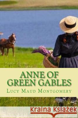 Anne of Green Gables Lucy Mau Madison Clark 9781541128606
