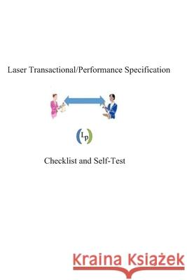 Laser Transactional/Performance Specifications: General Checklist and Self-Test Sydney Sukut 9781541194540