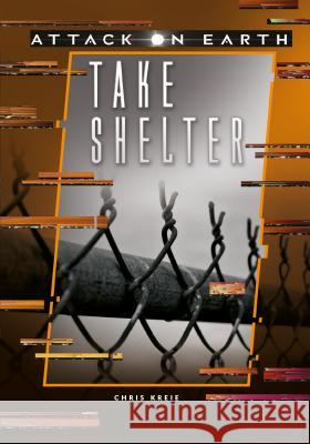 Take Shelter Chris Kreie 9781541526310