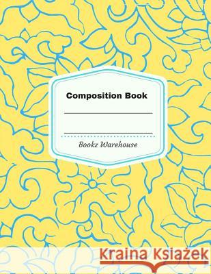 Composition Notebook Bookz Warehouse 9781542310710