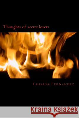 Thoughts of Secret Lovers Chikida Fernandez 9781542581127