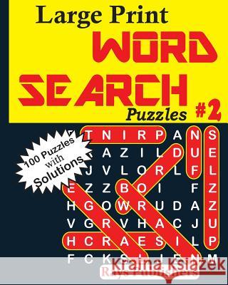Large Print Word Search Puzzles 2 Rays Publishers 9781542700078