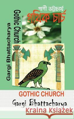 Gothic Church Mrs Gargi Bhattacharya 9781542805810