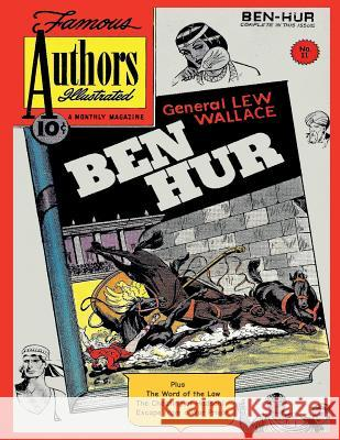 Stories by Famous Authors Illustrated # 11: Ben-Hur - Lew Wallace Seaboard Publishers Inc Israel Escamilla Dana E. Dutch 9781542853675