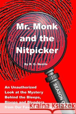 Mr. Monk and the Nitpicker: Season One Roy G. Neslte 9781542858052