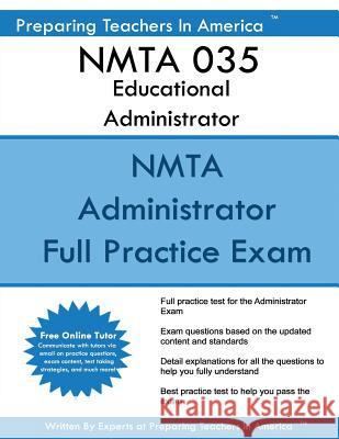 Nmta 035 Educational Administrator: Nmta 035 Educational Administrator Preparing Teachers in America 9781542872829