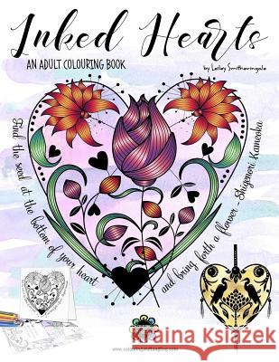 Inked Hearts: Colouring Book for Adults Lesley Smitheringale 9781542896412