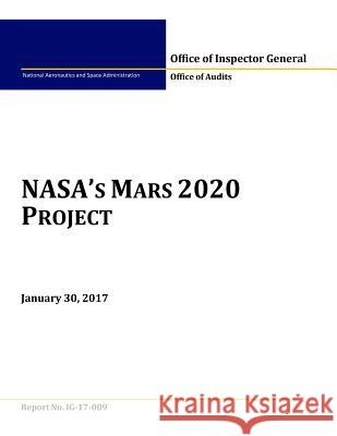 NASA's Mars 2020 Project National Aeronautics and Space Administr Penny Hill Press 9781543128550