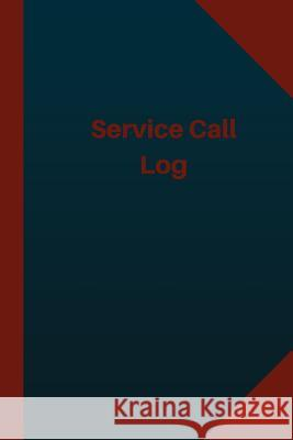 Service Call Log (Logbook, Journal - 124 Pages 6x9 Inches): Service Call Logbook (Blue Cover, Medium) Logbook Professionals 9781543248050