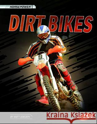 Dirt Bikes Matt Doeden 9781543524710