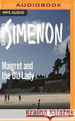Maigret and the Old Lady Georges Simenon Gareth Armstrong 9781543623178